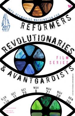 Autumn 2017 film series: Reformers, Revolutionaries, and Avantgardists