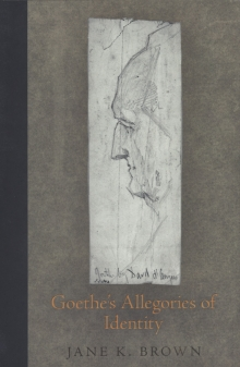 Goethe's Allegories of Identity cover